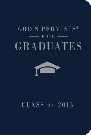 God's Promises for Graduates: Class of 2015 - Navy New King James Version