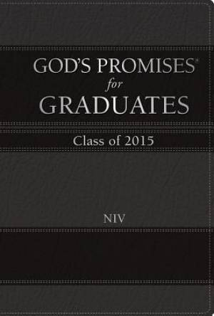 God's Promises for Graduates: 2015 - Black New International Version