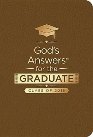 God's Answers for the Graduate: Class of 2015 - Brown