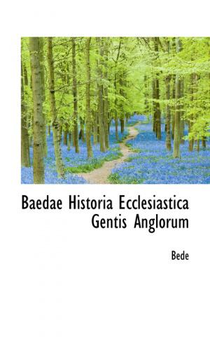 Baedae Historia Ecclesiastica Gentis Anglorum