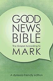 Good News Bible (Gnb) Gospel of Mark - Dyslexia-Friendly Edition