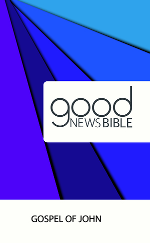 Good News Bible Gospel of John (Pack of 10)