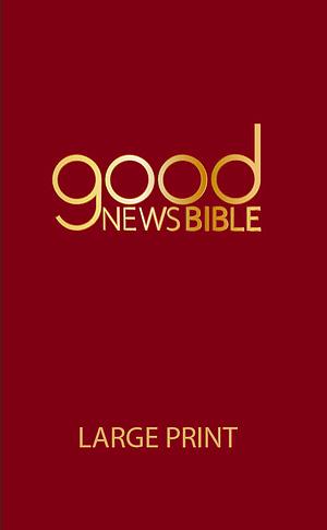 Good News Bible Large Print