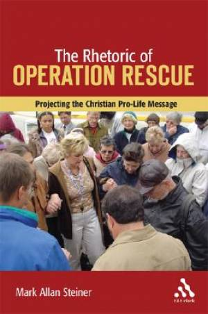 Rhetoric of Operation Rescue
