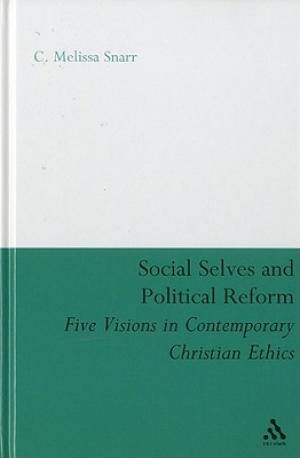 Social Selves and Political Reforms