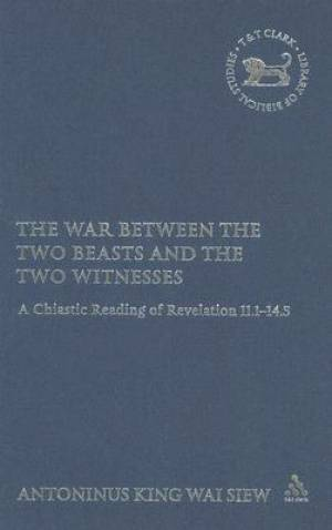 The War Between the Two Beasts and the Two Witnesses
