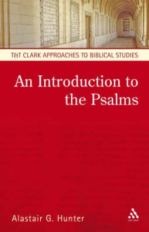 An Introduction to the Study of the Psalms