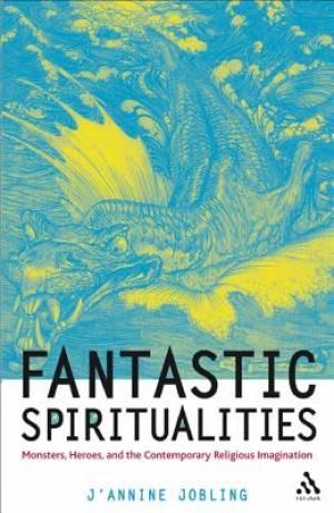 Fantastic Spiritualities