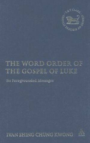 Word Order Of The Gospel Of Luke