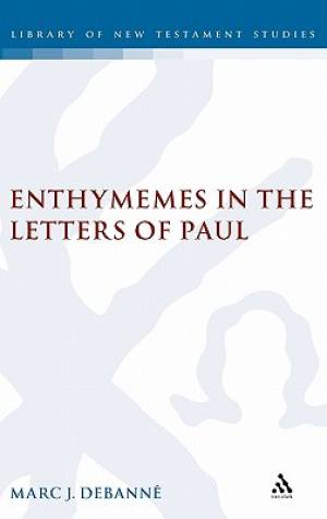 Enthymemes in the Letters of Paul