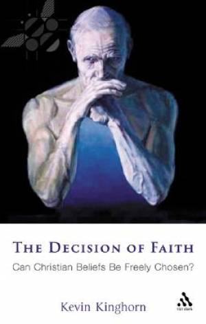 The Decision of Faith