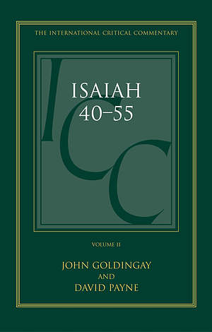Isaiah 40-55 Vol 2: International Critical Commentary