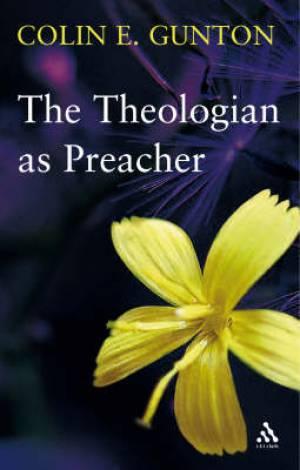 Theologian as Preacher