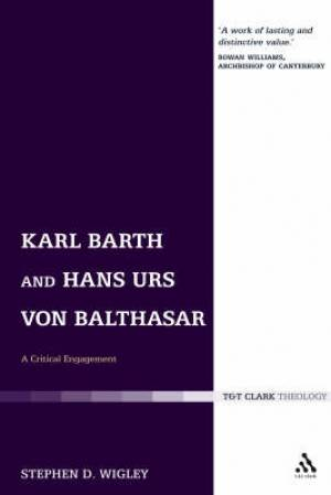 Karl Barth and Hans Urs von Balthasar