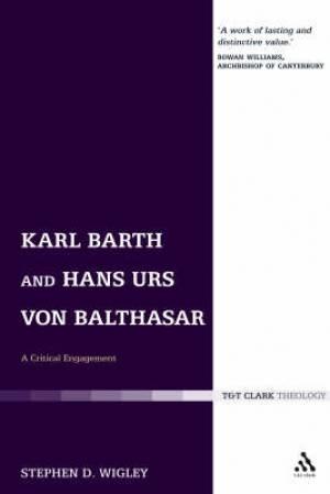 Karl Barth and Hans Urs von Balthasar