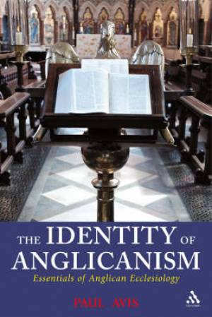 The Identity Of Anglicanism HB
