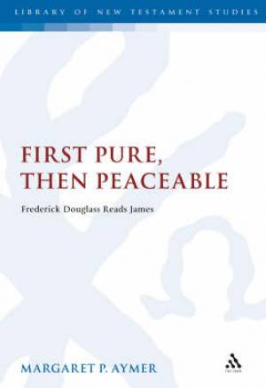 First Pure, Then Peaceable