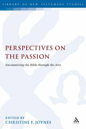 Perspectives on the Passion