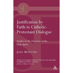 Justification by Faith in Catholic-Protestant Dialogue (1)