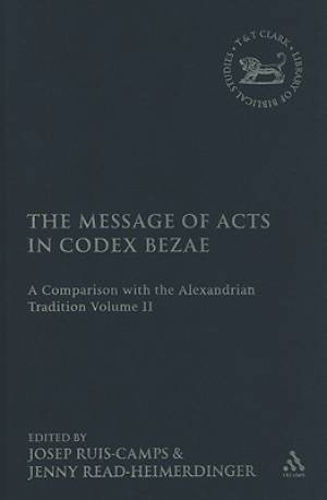 Message of Acts in Codex Bezae Vol 2