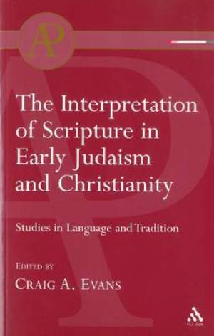 Interpretation of Scripture in Early Judaism and Christianity