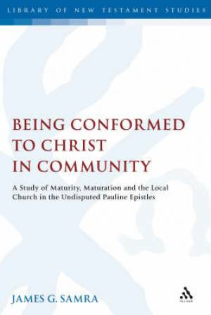 Being Conformed to Christ in Community