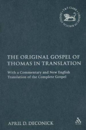 Original Gospel of Thomas in Translation