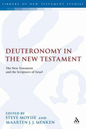Deuteronomy in the New Testament
