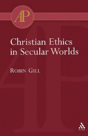 Christian Ethics in Secular Worlds