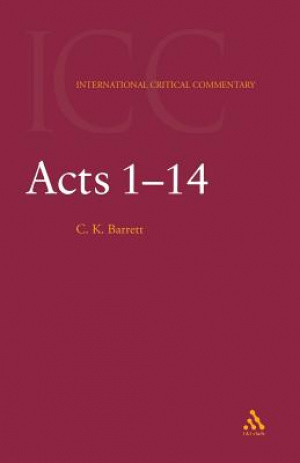 Acts 1-14 : International Critical Commentary