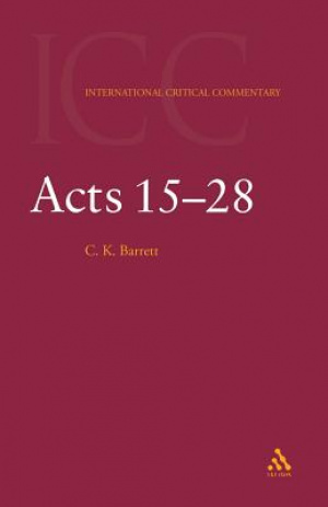 Acts 15-25 : International Critical Commentary