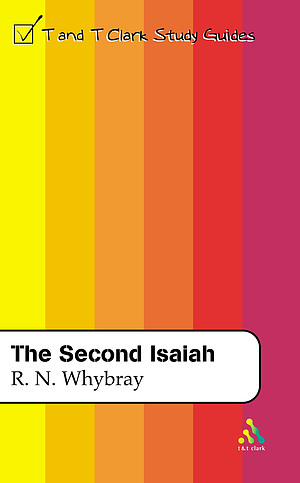 Isaiah : T & T Clark Study Guides : Second Isaiah