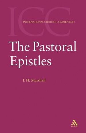 Pastoral Epistles : International Critical Commentary