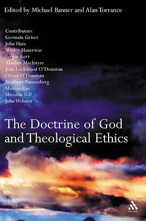 The Doctrine of God and Theological Ethics