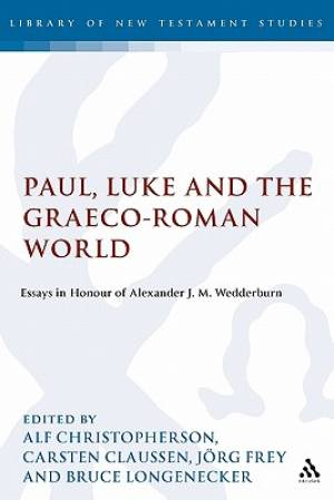 Paul, Luke and the Graeco-Roman World