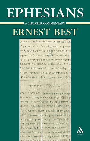 Ephesians: A Shorter Commentary