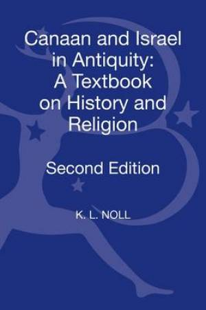 Canaan and Israel in Antiquity: a Textbook on History and Religion IBM 3.5