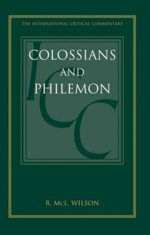 Colossians and Philemon (ICC)