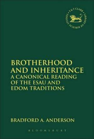 Brotherhood and Inheritance