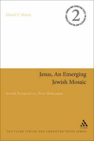 Jesus, an Emerging Jewsih Mosaic