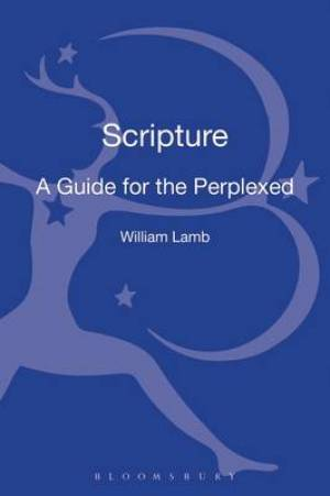 Scripture: A Guide for the Perplexed