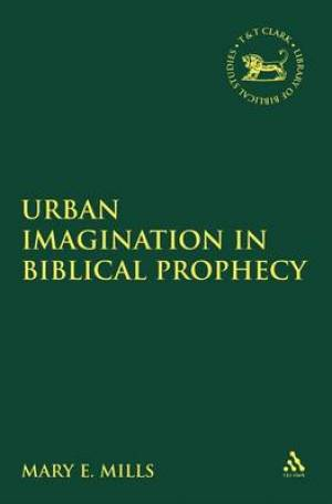 Urban Imagination in Biblical Prophecy