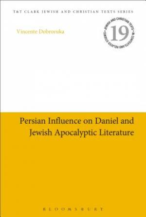 Persian Influence on Daniel and Jewish Apocalyptic Literature
