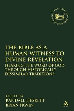 The Bible as a Human Witness to Divine Revelation