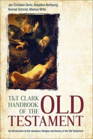 T And T Clark Handbook Of The Ot