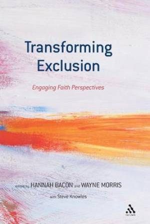 Transforming Exclusion