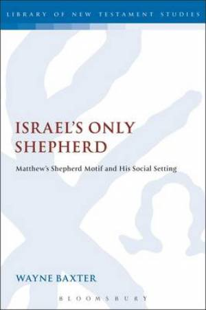 Israel's Only Shepherd