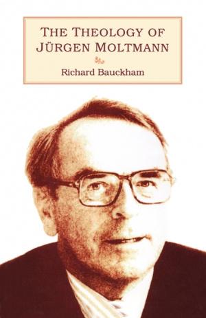 The Theology of Jurgen Moltmann