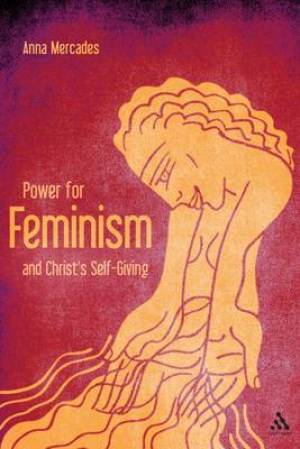 Power for: Feminism and Christ's Self Giving