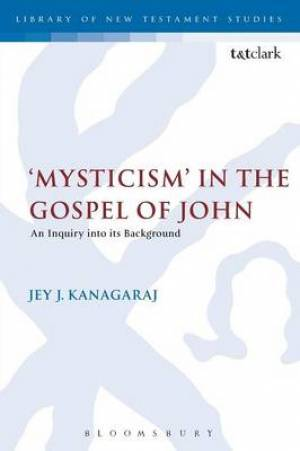 Mysticism in the Gospel of John
